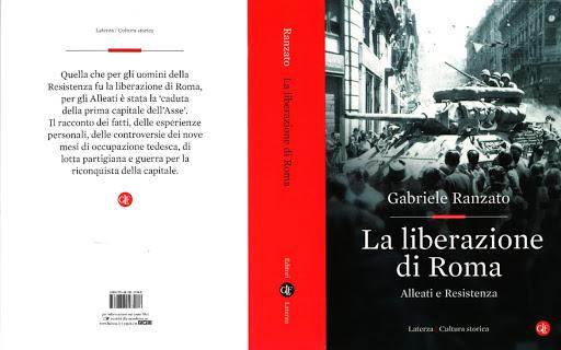 La liberazione di Roma: una discussione intorno al libro di Gabriele Ranzato