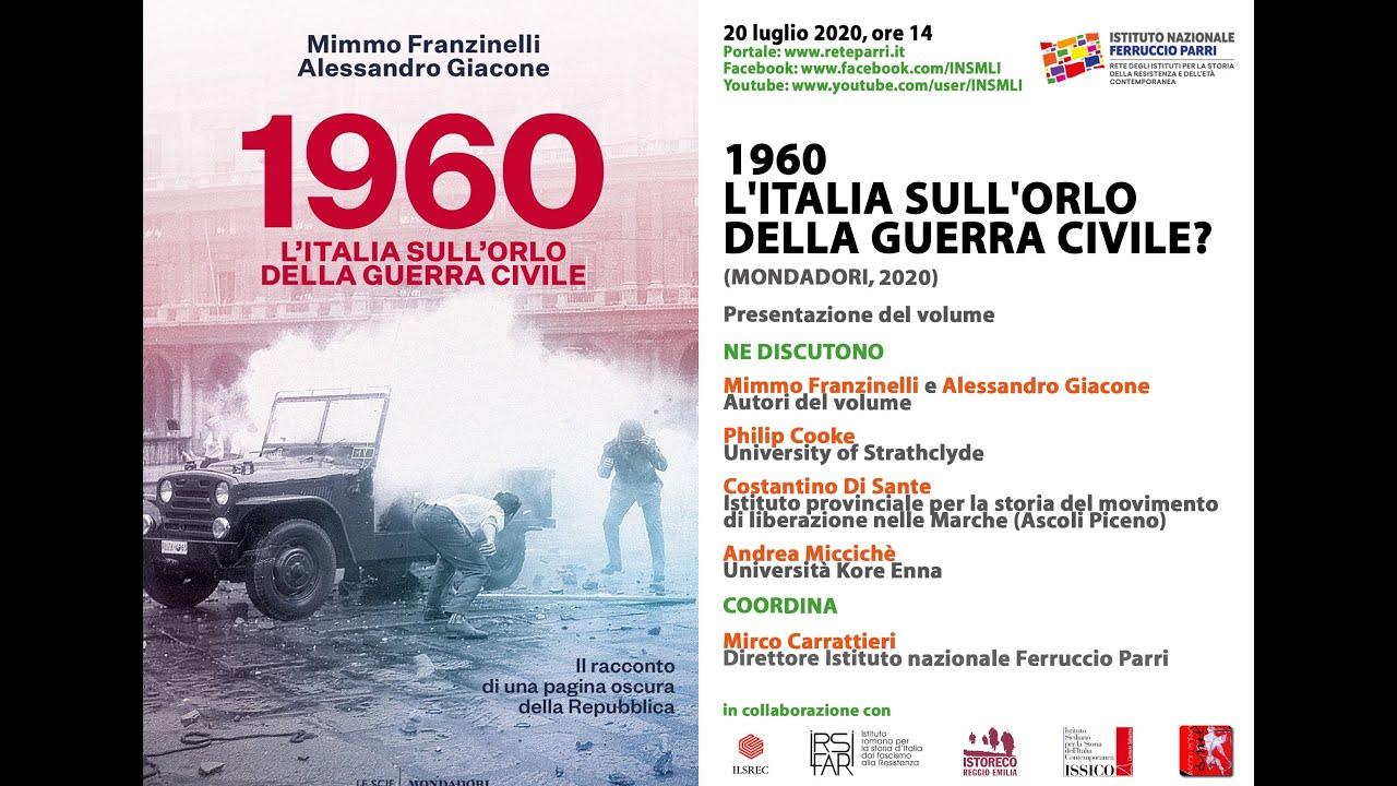 """Presentazione del volume: """"1960. L'Italia sull'orlo della guerra civile?"""""""