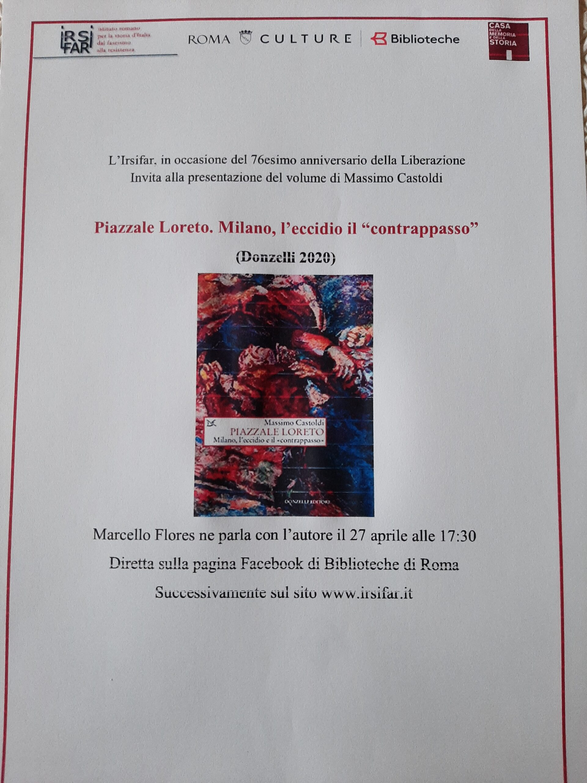 """76 anniversario della liberazione: presentazione del libro di Massimo Castoldi, Piazzale Loreto, Milano, l'eccidio, il """"contrappasso""""."""